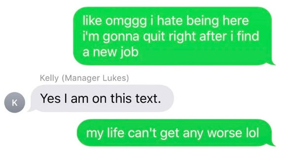 17 People Who Texted Their Boss And Then Immediately Regretted It