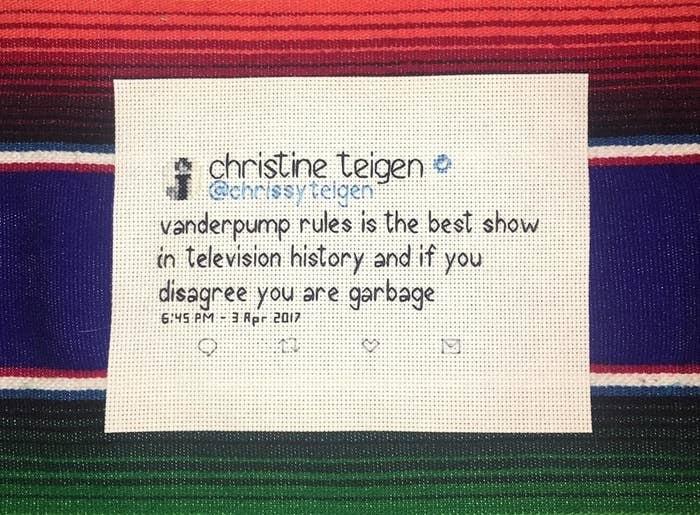 a cross stitch tweet from chrissy teigen about vanderpump rules