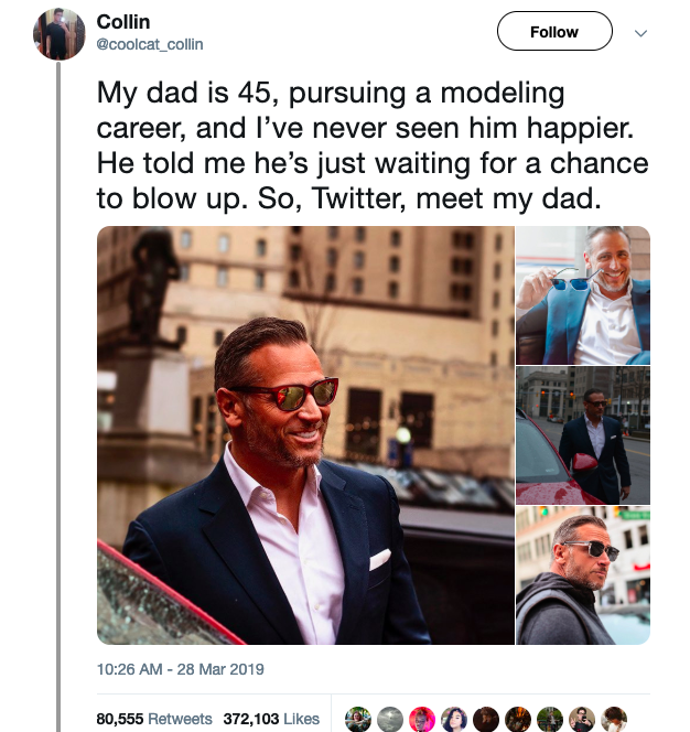 "It reads: ""My dad is 45, pursuing a modeling career, and I've never seen him happier. He told me he's just waiting for a chance to blow up. So, Twitter, meet my dad."""