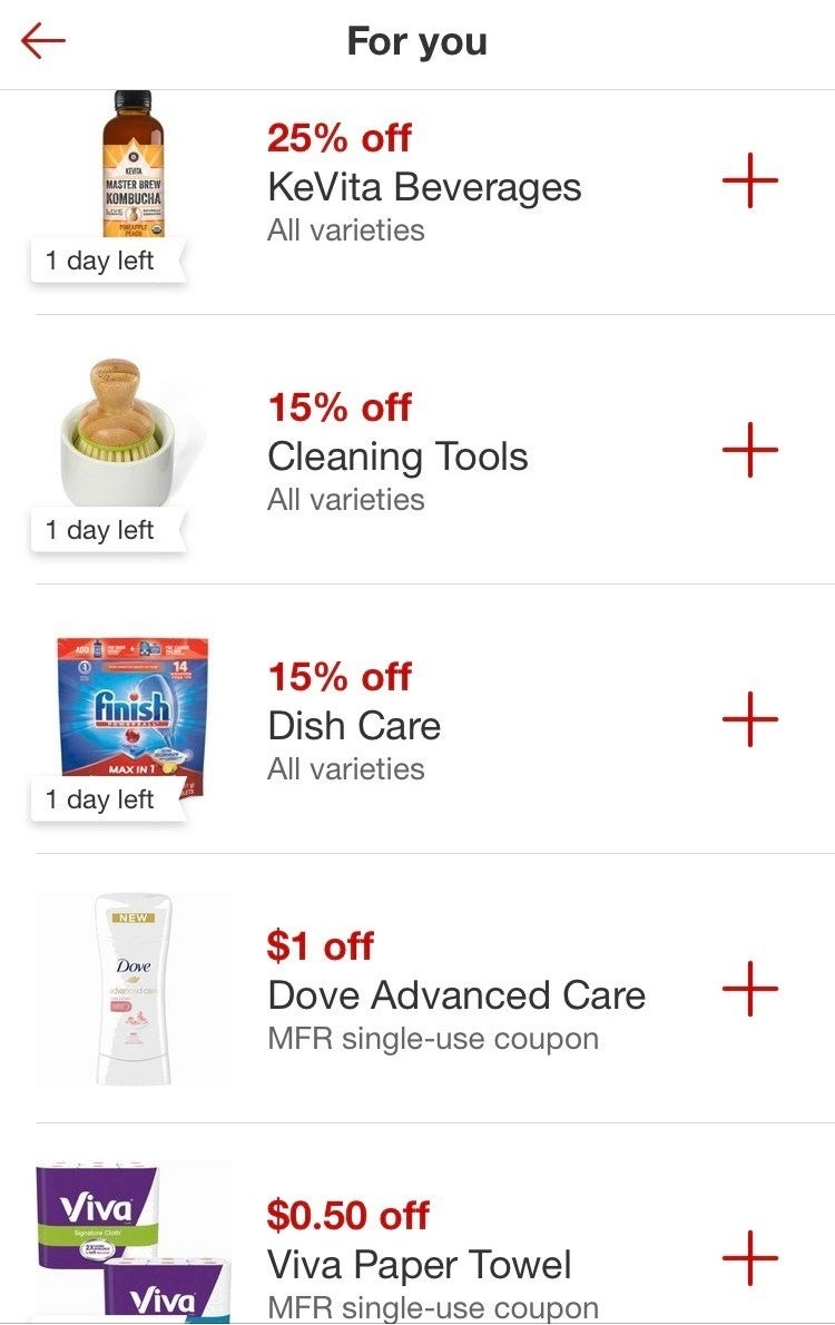 There isn't much in this world that I'm passionate about, but the Target app is magical. You can scan the barcodes of things in your cart to automatically check for coupons. Plus, they almost always run offers to get free gift cards. I just got one for spending $15 on house cleaning supplies.