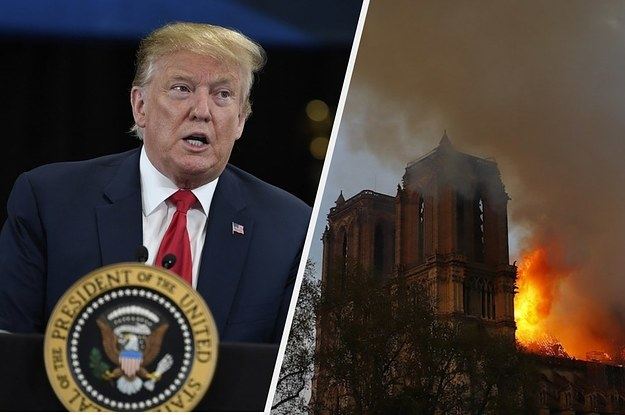 Trump Suggested Using Tanker Jets To Drop Water On The Notre Dame Fire