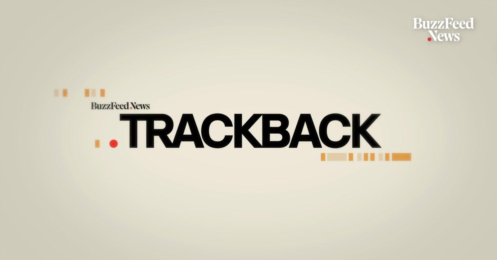 """""""TRACKBACK"""" Is A New Hoax-Busting Series From BuzzFeed News On YouTube"""