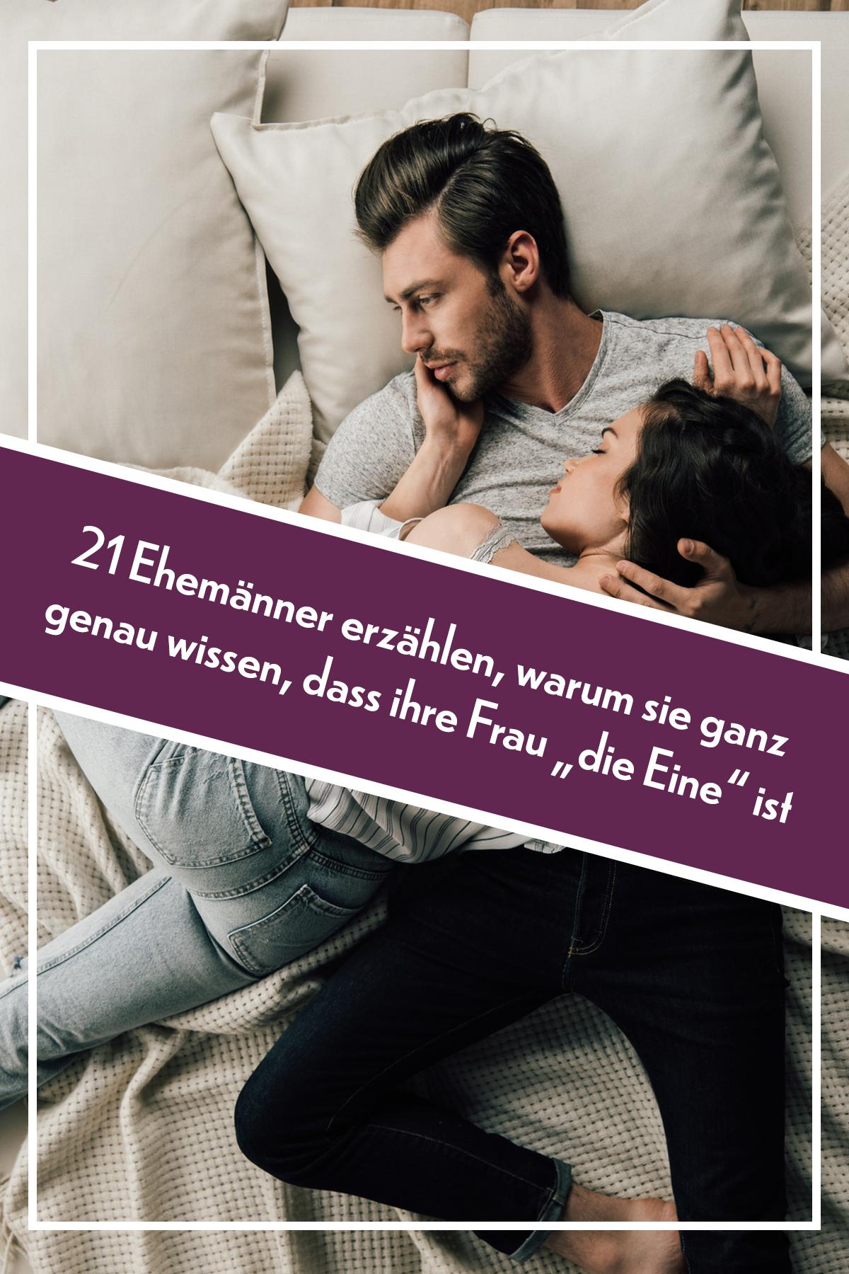 """21 Ehemänner erzählen, warum sie ganz genau wissen, dass ihre Frau """"die Eine"""" ist"""