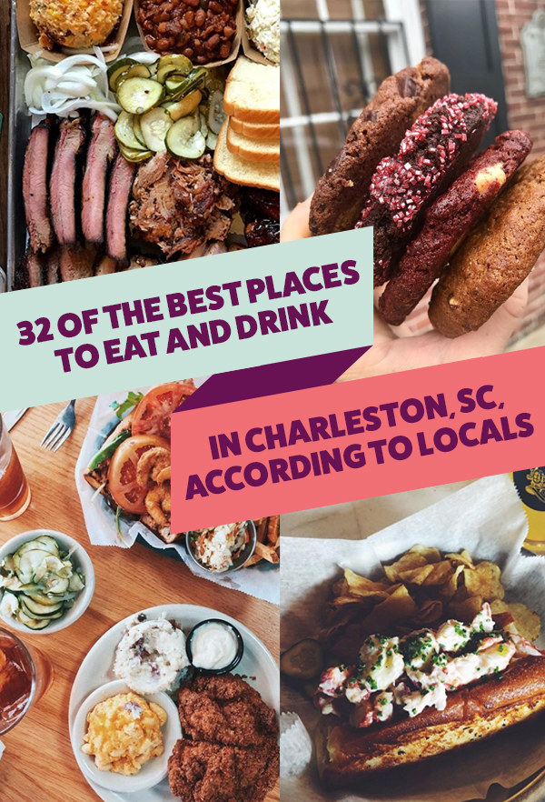 The 32 Best Places To Eat And Drink In Charleston, According To Locals