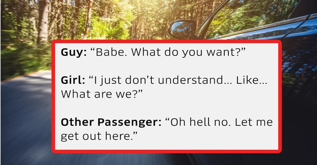 """23 """"Overheard"""" Uber Conversations That Are Guaranteed To Make You Laugh Uncontrollably"""