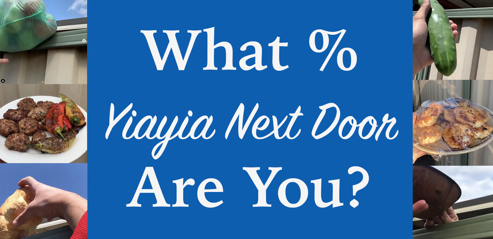 """What % """"Yiayia Next Door"""" Are You?"""