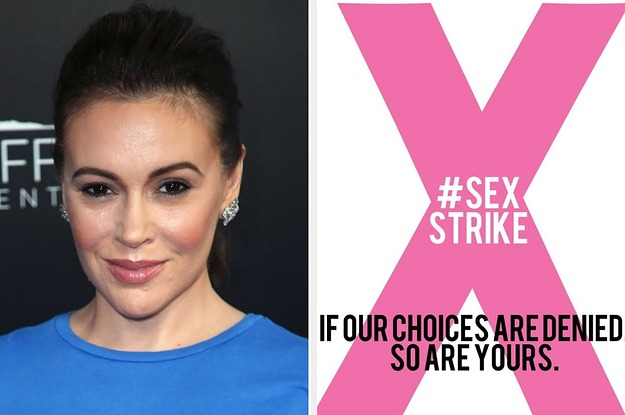 "Alyssa Milano Called For A ""Sex Strike"" To Protest Strict Abortion Laws And Many People Are Confused"