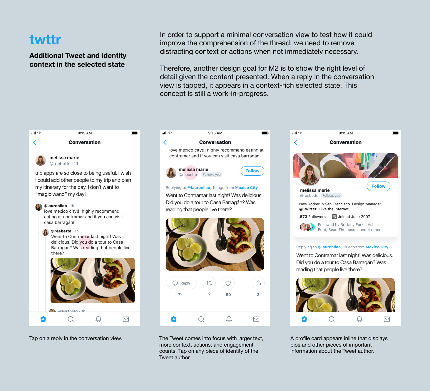 The twttr team is considering a new test that would show a profile card alongside a tweet to give people more context about who wrote the tweet.
