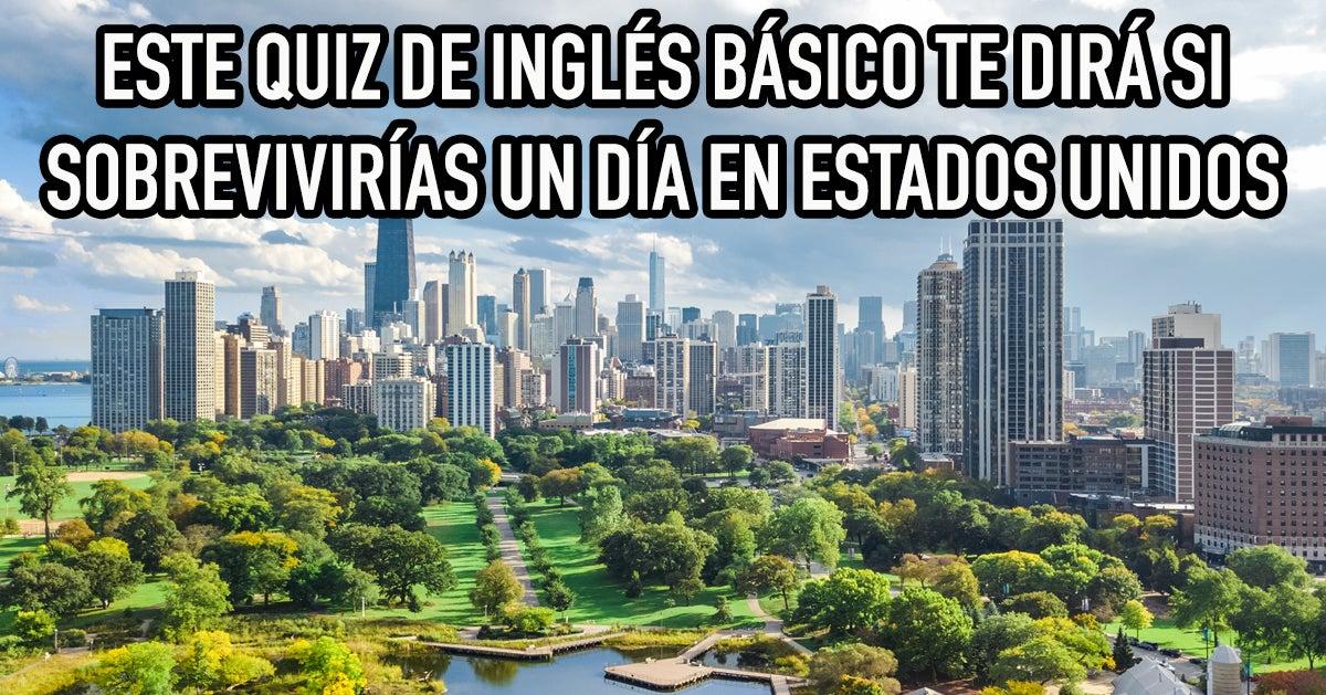 Este quiz de inglés básico te dirá cómo te iría en Estados Unidos