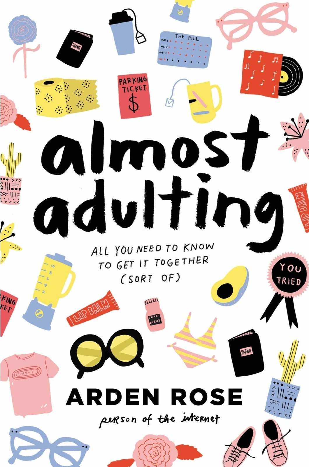 the cover of a book called almost adulting