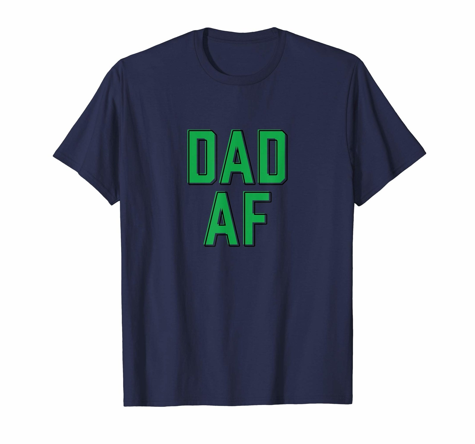 A T Shirt That Much Like Dear Old Dad Will Just Tell It Is
