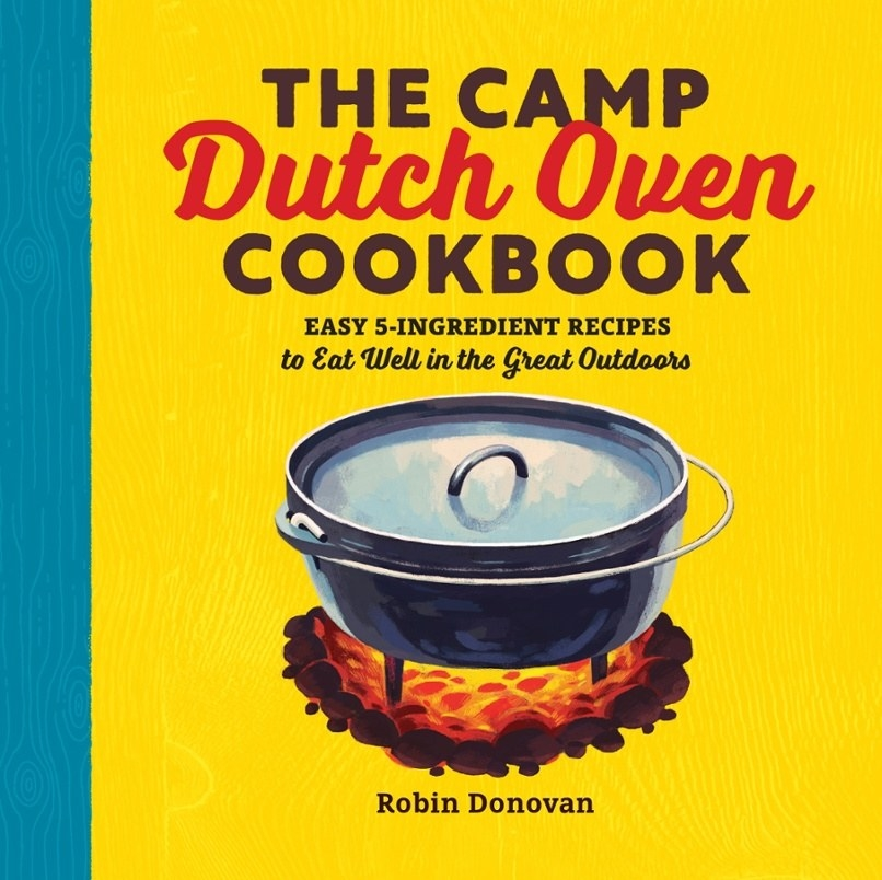"""The cookbook cover, which also says """"Easy 5-Ingredient Recipes to Eat Well in the Great Outdoors"""""""