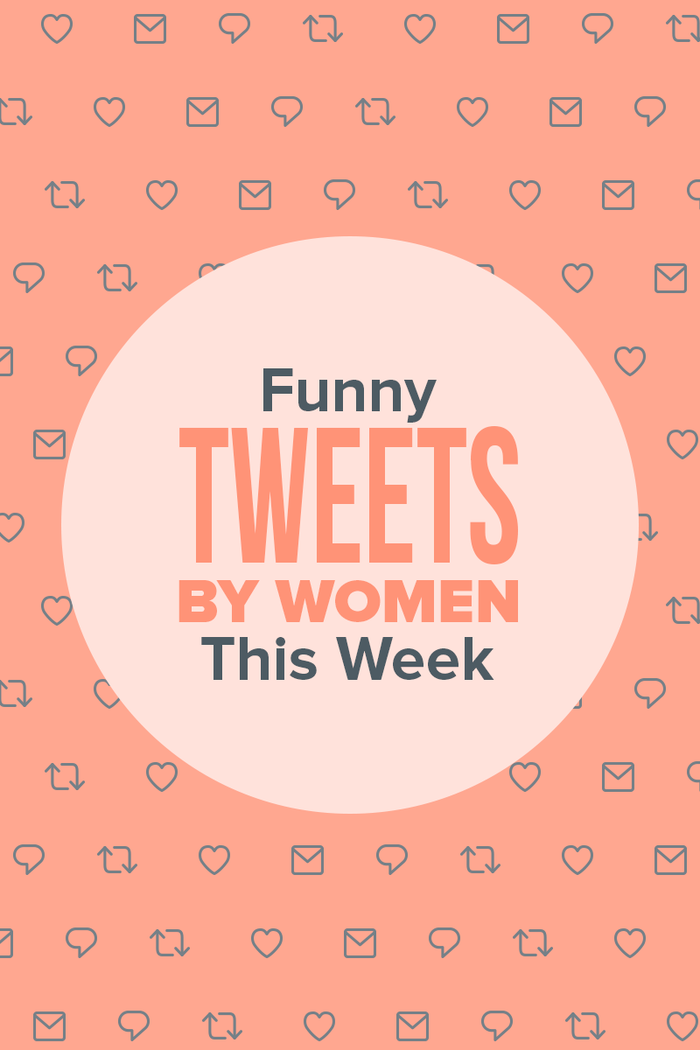 15 Tweets From Women This Week That Are *Chef's Kiss Emoji*