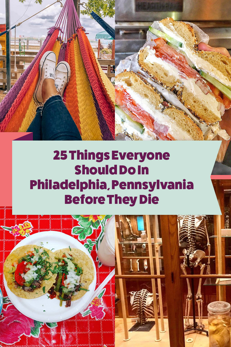 Do Not — I Repeat, Do Not — Leave Philly Without Doing These 25 Things