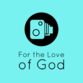 For the Love of God TV profile picture