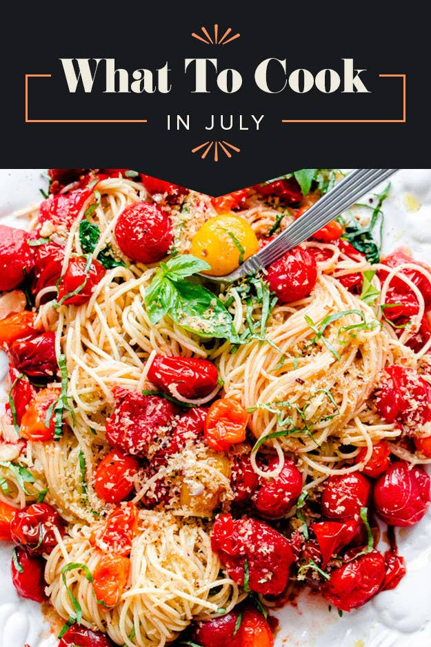 21 Things To Cook, Eat & Drink In July