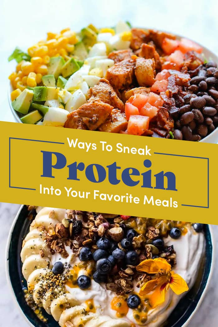 15 Ways To Sneakily Pack Your Favorite Meals With Protein