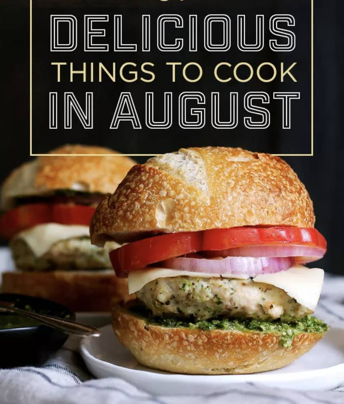 21 Things To Cook, Eat & Drink In August