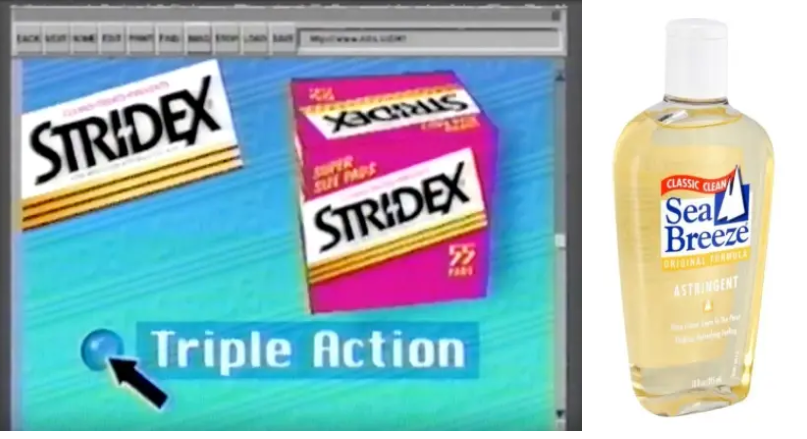 A screengrab of a Stridex box on an animated a computer screen and a photo of a bottle of Sea Breeze.
