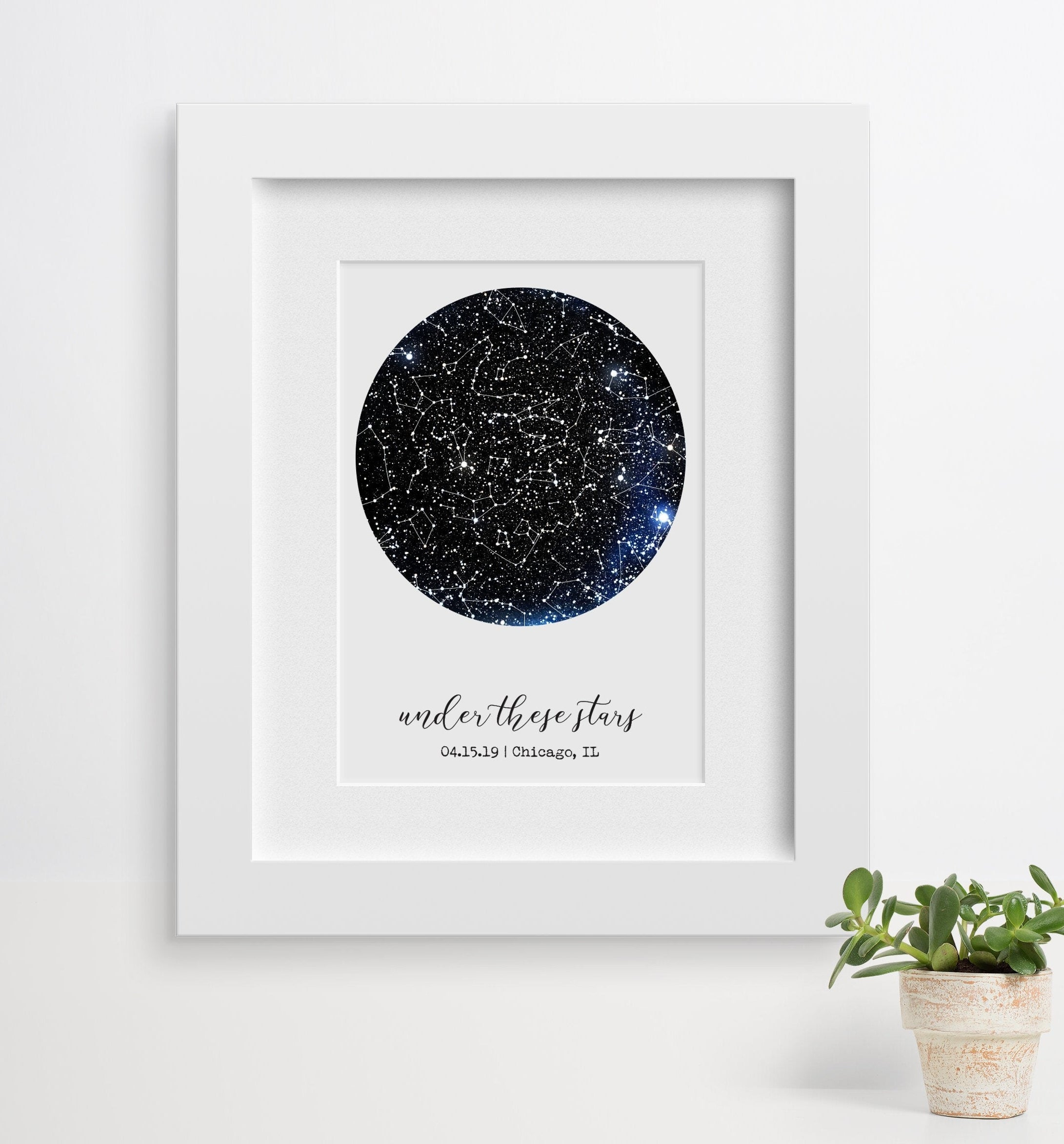 """A constellation print that reads """"under the starts 04.15.19 Chicago, IL"""""""