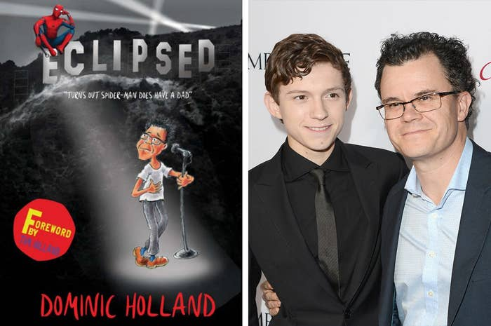 Tom Holland's Dad Wrote A Book About How He's More Famous