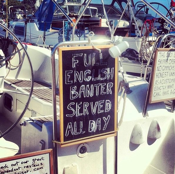 """Sign on a boat saying """"Full English Banter Served all day"""""""
