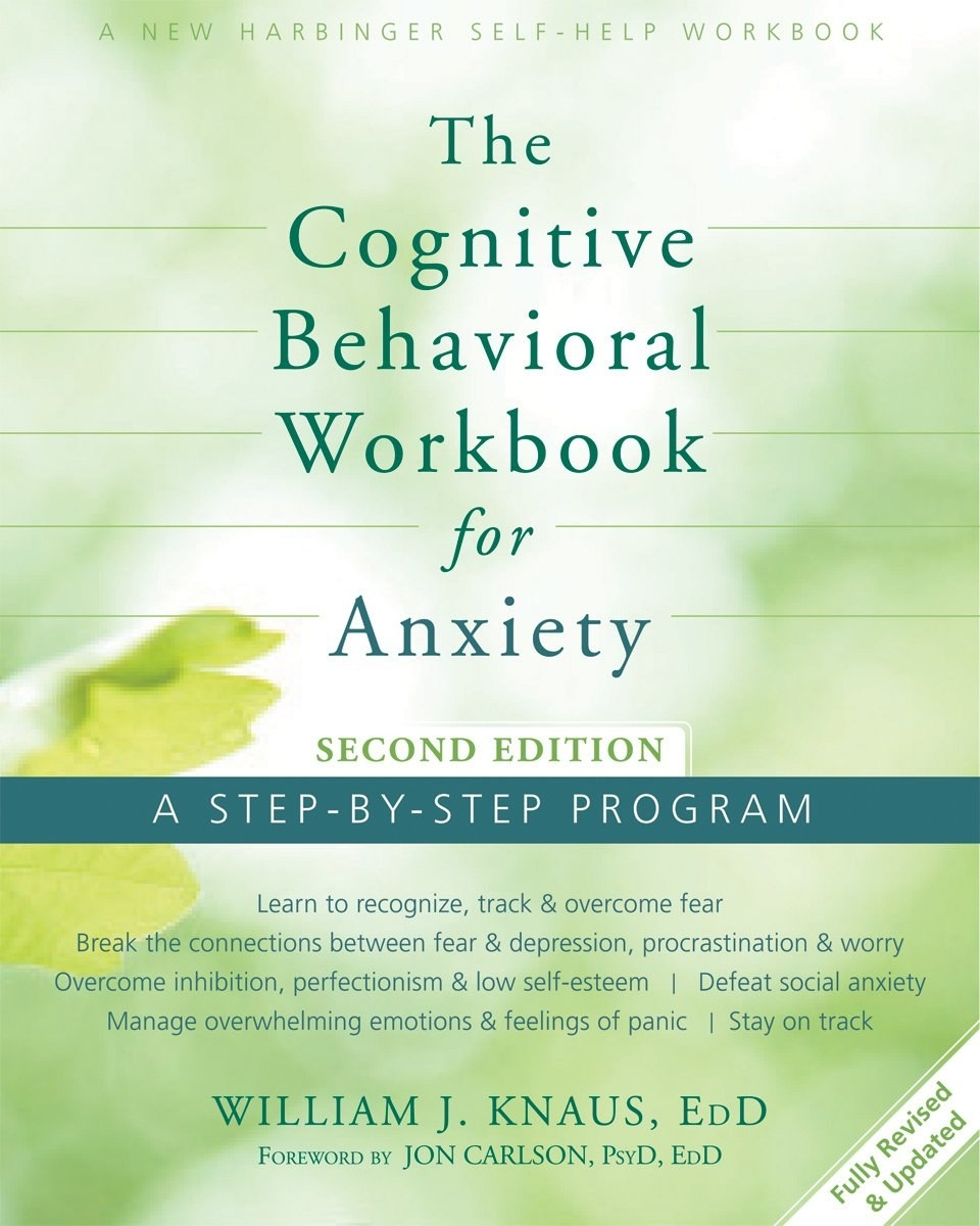 "The cover, which also says ""Learn to recognize, track, and overcome fear; Break the connections between fear and depression, procrastination and worry; Overcome inhibition, perfectionism, and low self-esteem, Defeat social anxiety"""