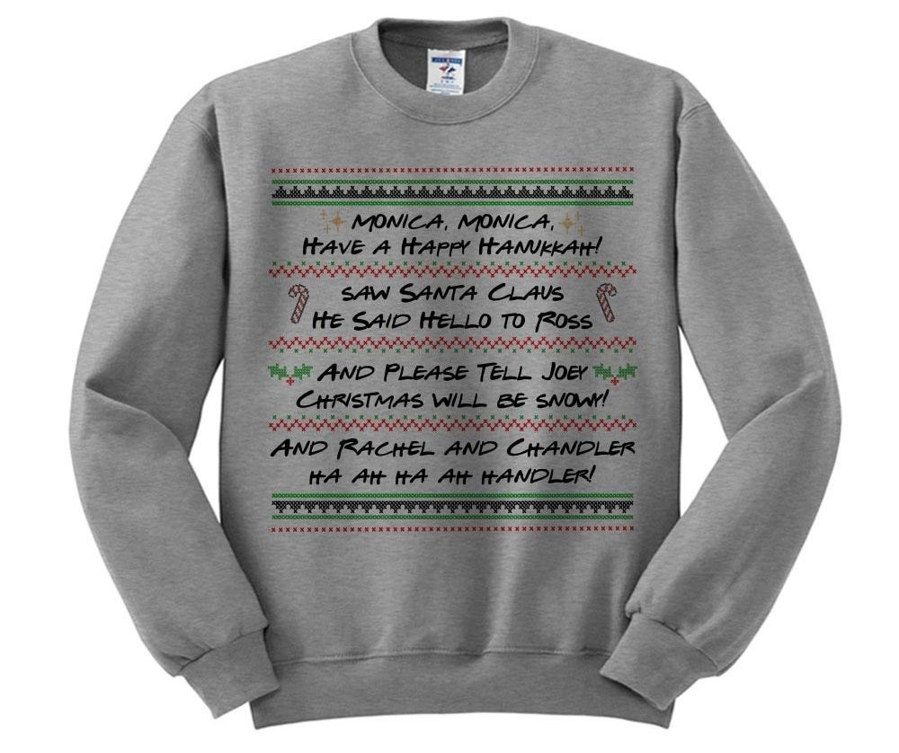 a gray sweatshirt with the lyrics from phoebe's holiday song