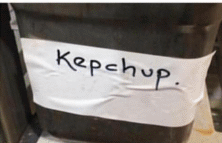 "Ketchup container reading ""kepchup"""