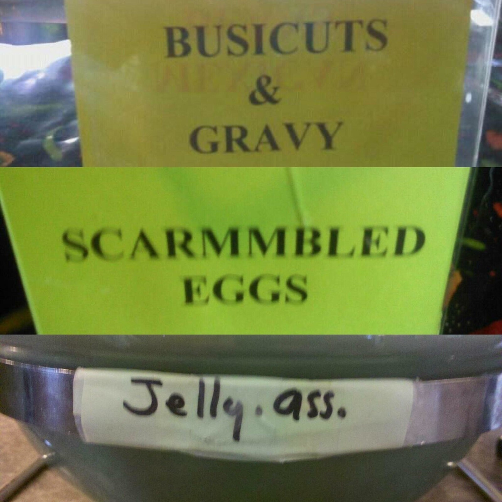 "Sign reading ""scarmmbled eggs"""