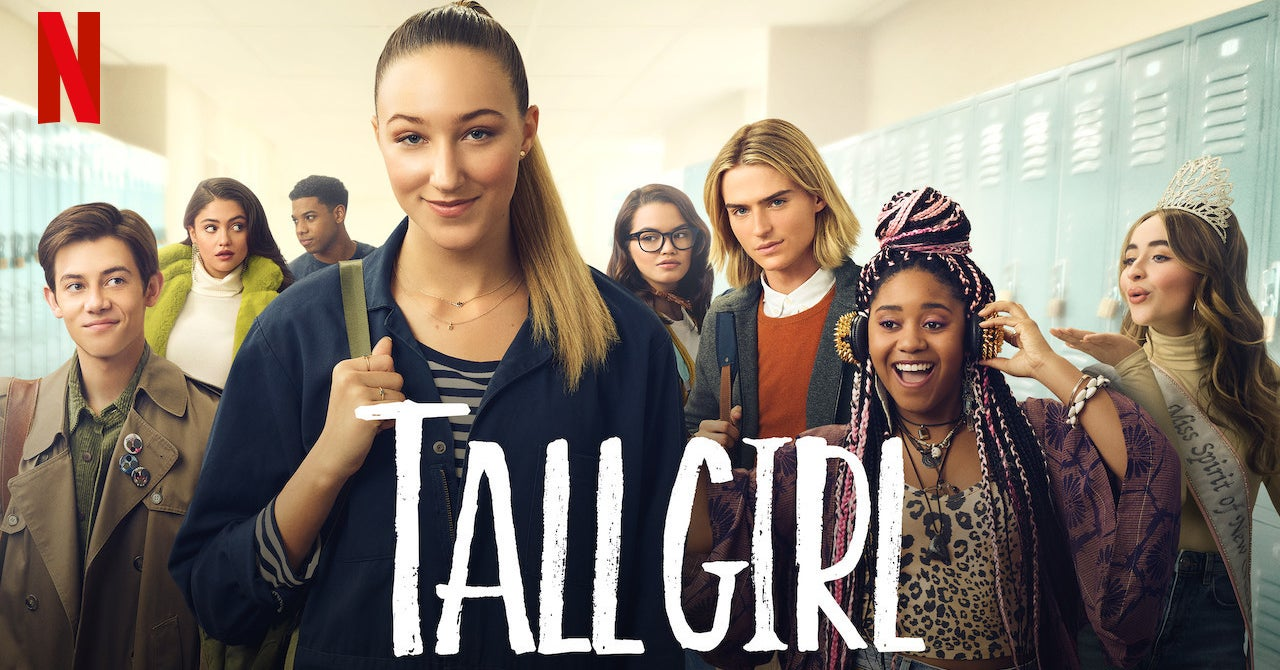"""Tall Girl"" — A Movie About A Really Tall Girl — Dropped On Netflix And The Tweets Are Amusing"