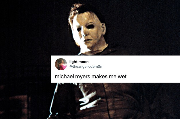 14 People Who Think Michael Myers Is Hot And Sexy. Yes, Really.