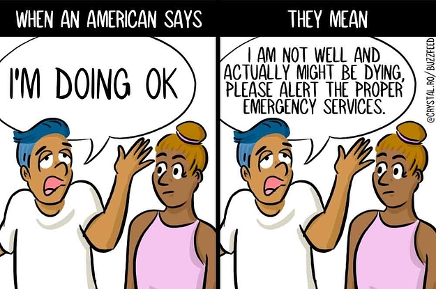26 Things Americans Always Say, And What They Actually Mean