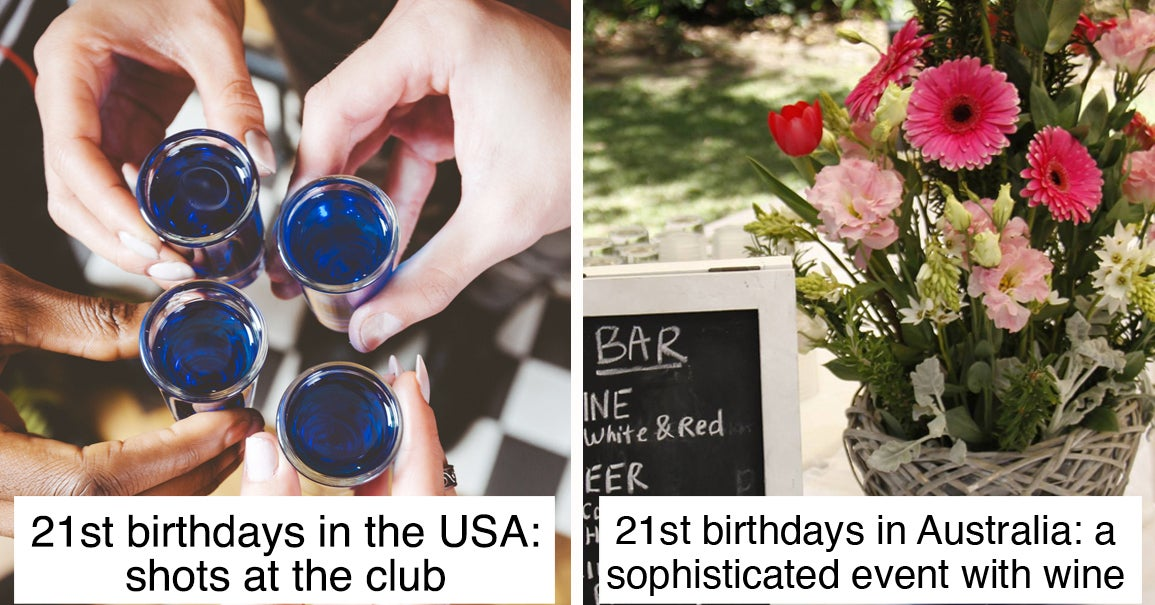 22 Moments That Show 21st Birthdays Are Wildly Different In The USA Vs. Australia