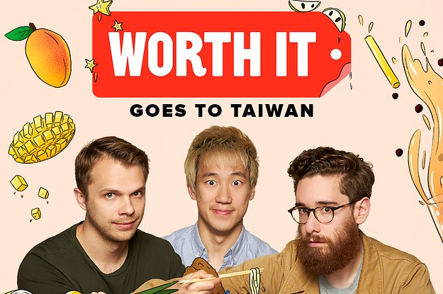 Image result for worth it taiwan buzzfeed