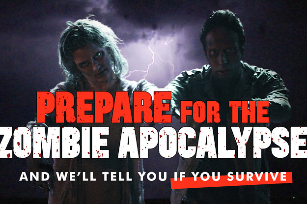 Do You Have What It Takes To Survive The Zombie Apocalypse?