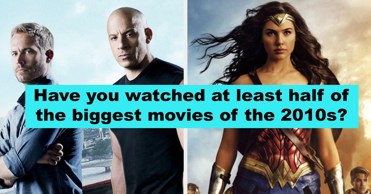 How Many Of The Biggest Movies Of The 2010s Have You Seen?