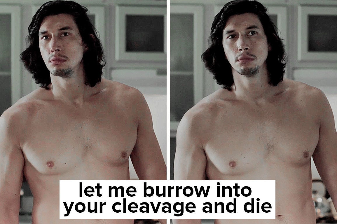17 Reasons Why Adam Driver Is A Sexual Space Yeti Worthy Of Your Lust