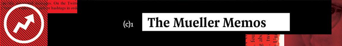 The Mueller Memos
