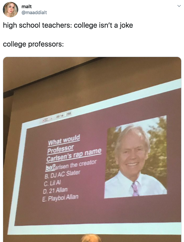 tweet with a picture of a professor that says what would professor carlsen's rap name be with choices like playboi allan, 21 allan, and dj ac slater