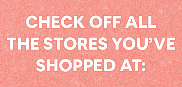 Can We Guess Your Age Based On How Many Of These Mall Stores You've Shopped At?