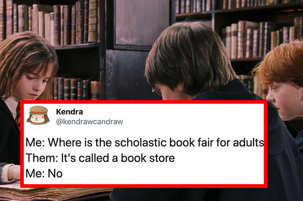 23 Tweets About Scholastic Book Fairs 100% Funny And 200% Accurate