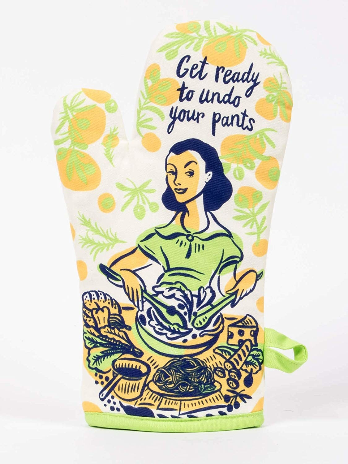 """colorful oven mitt that says """"get ready to undo your pants"""""""