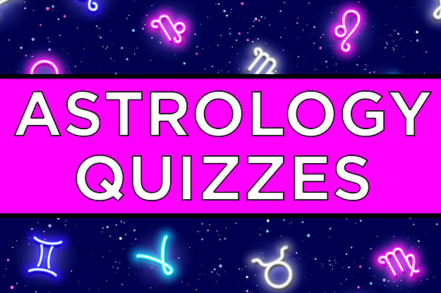 21 Quizzes For Anyone Who's Obsessed With Astrology
