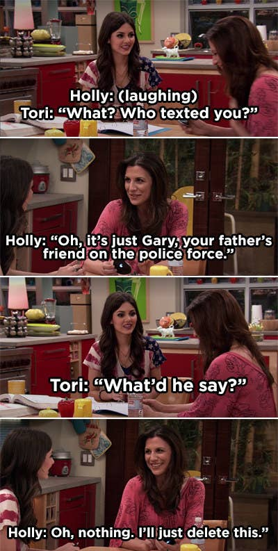 Tori asks Holly who texted her; Holly said, oh, just Gary, Tori's father's friend on the police force