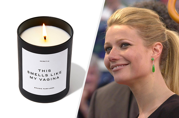 "Gwyneth Paltrow Is Selling A Candle That ""Smells Like My Vagina"" On Goop, And I Am 0% Surprised"