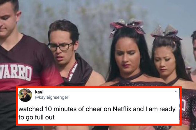 "32 Tweets About ""Cheer"" On Netflix That Perfectly Sum Up Allll Of Our Feelings"
