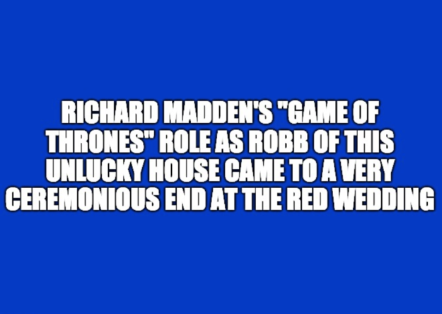 "These ""Game Of Thrones"" Questions Were Actually Asked On ""Jeopardy!"" — Can You Answer 7/9 Correctly?"