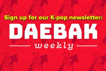 Subscribe To Daebak Weekly For Your Must-Know K-Pop Content