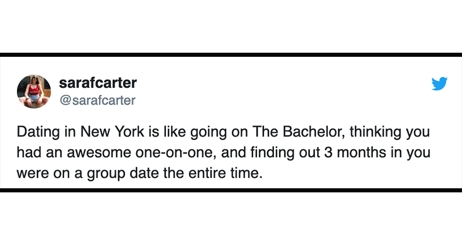 19 Tweets About Dating In New York That'll Make You Thank The Gods If You're Not Single